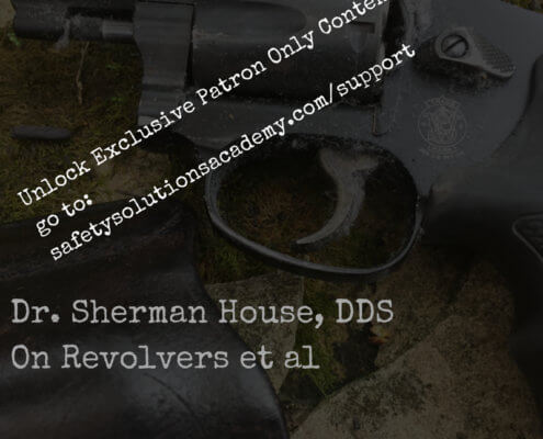 Revolvers with Sherman house